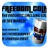 Freedom cola, the freshest smelling cola in the world